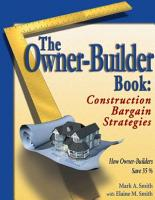 The Owner Builder Book  Construction Bargain Strategies PDF