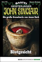 John Sinclair - Folge 1865: Blutgesicht