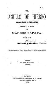 El anillo de hierro: drama lírico en tres actos : original y en verso