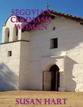 Segovia's Chumash Woman