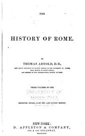 The History of Rome: Reprinted Entire, from the Last London Edition