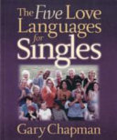 The Five Love Languages for Singles Book
