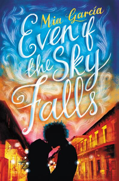 Download Even If the Sky Falls Book