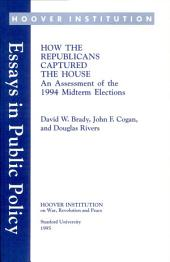 How the Republicans captured the House