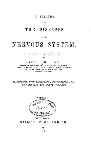 Download A Treatise on the Diseases of the Nervous System Book