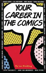 Your Career In The Comics Book PDF