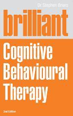 Brilliant Cognitive Behavioural Therapy