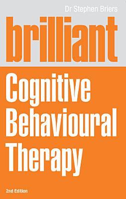 Brilliant Cognitive Behavioural Therapy PDF