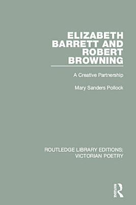 Elizabeth Barrett and Robert Browning