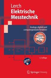 Elektrische Messtechnik: Analoge, digitale und computergestützte Verfahren, Ausgabe 6