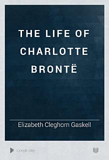 The Life of Charlotte Bront   Book
