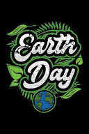 Earth Day  Notebook Journal for Tree Hugging Planet Savers PDF