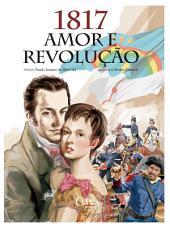 1817 Amor e Revolução