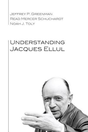 Understanding Jacques Ellul PDF