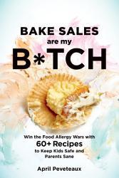 Bake Sales Are My B Tch Book PDF
