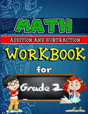Math Workbook for Grade 2 - Addition and Subtraction
