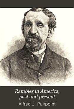 Rambles in America  Past and Present PDF