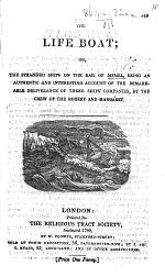 The Life Boat; Or, the Stranded Ships on the Bar of Memel, Etc