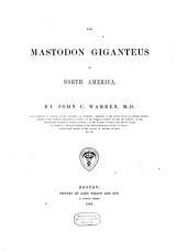 The Mastodon Giganteus of North America