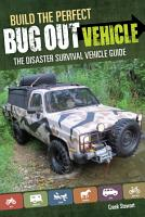 Build the Perfect Bug Out Vehicle PDF
