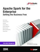 Apache Spark for the Enterprise: Setting the Business Free