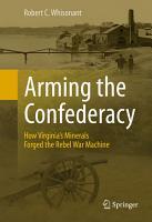 Arming the Confederacy PDF