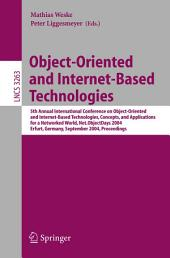 Object-Oriented and Internet-Based Technologies: 5th Annual International Conference on Object-Oriented and Internet-Based Technologies, Concepts, and Applications for a Networked World, Net.ObjectDays 2004 Erfurt, Germany, September 27–30, 2004 Proceedings