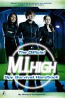 Spy Survival Handbook : M.I.High