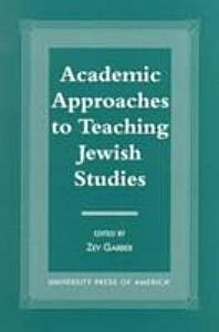 Academic Approaches to Teaching Jewish Studies PDF