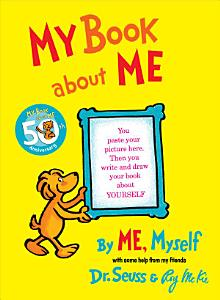 My Book about Me  by Me Myself Book