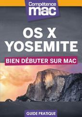 OS X Yosemite - Bien débuter sur Mac
