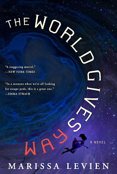 Download The World Gives Way Book