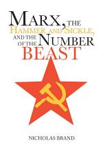 Marx, the Hammer and Sickle, and the Number of the Beast