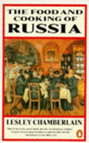 The Food and Cooking of Russia