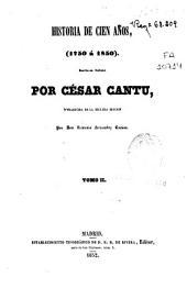Historia de cien años: 1750-1850, Volumen 2