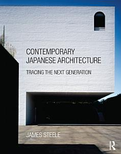 Contemporary Japanese Architecture PDF