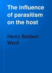 The Influence of Parasitism on the Host