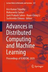 Advances in Distributed Computing and Machine Learning PDF