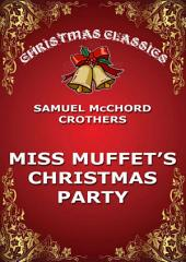 Miss Muffet's Christmas Party