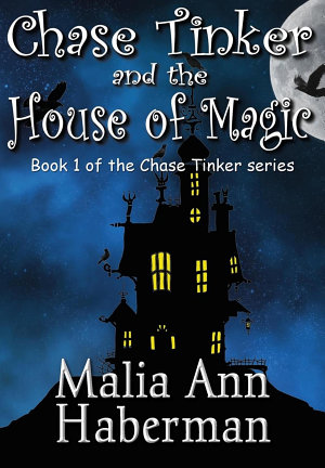 Chase Tinker   the House of Magic PDF