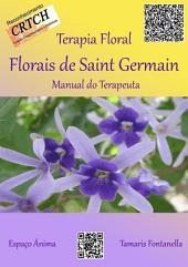 Terapia Floral: Florais De Saint Germain