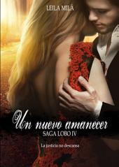 Un nuevo amanecer: Saga Lobo IV