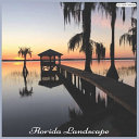 Florida Landscape 2021 Calendar