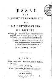 Essai sur l'esprit et l'influence de la réformation de Luther