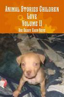 Animal Stories Children Love Volume Two PDF