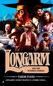 Longarm 358: Longarm and the Wyoming Woman