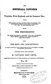 The trve travels, adventvres and observations of Captaine Iohn Smith, in Europe, Asia, Africke, and America: beginning about the yeere 1593, and continued to this present 1629, Volume 2