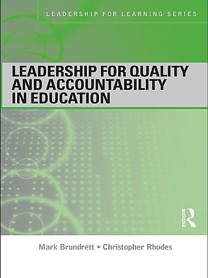 Leadership for Quality and Accountability in Education PDF