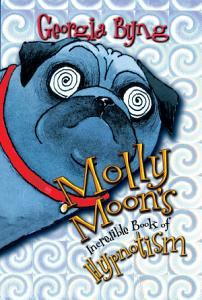 Molly Moon s Incredible Book of Hypnotism PDF