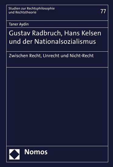 Gustav Radbruch  Hans Kelsen und der Nationalsozialismus PDF